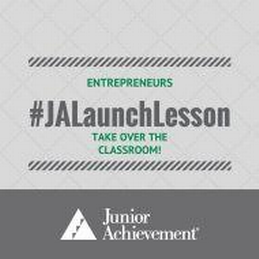JA Launch Lesson<sup style='text-decoration:none;'>™</sup>